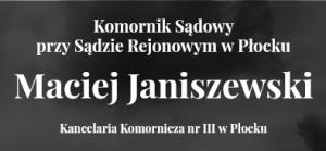Skuteczny Komornik Płock - Maciej Janiszewski